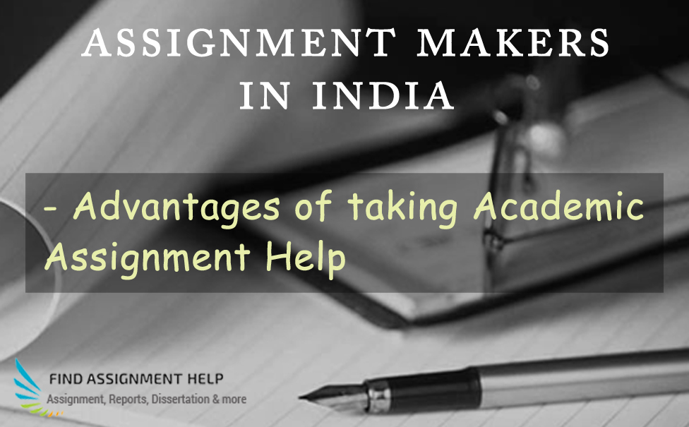 Assignment Makers in India